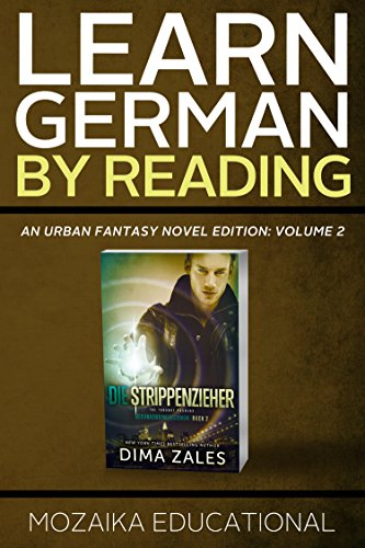 Learn German: By Reading Urban Fantasy Volume 2 (Lernen Sie Deutsch mit Urban Fantasy Romanen) (German Edition)
