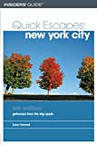 img - for Quick Escapes New York City, 6th: Getaways from the Big Apple (Quick Escapes Series) by Susan Farewell (2005-05-01) book / textbook / text book