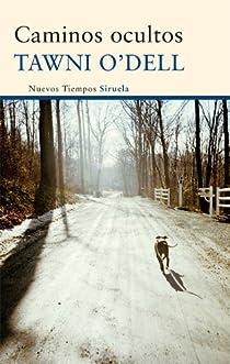 Caminos ocultos par O'Dell