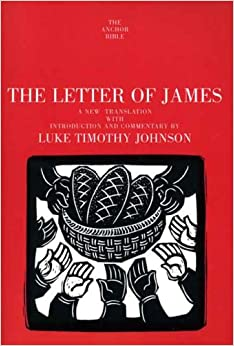 The Letter of James (Anchor Bible Commentaries) (The Anchor Yale Bible Commentaries)