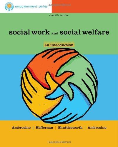 Social Work and Social Welfare: An Introduction: 7th (Seventh) Edition