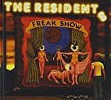 Freak Show (Bonus Dvd) (Reis) by Residents (2006-12-11)
