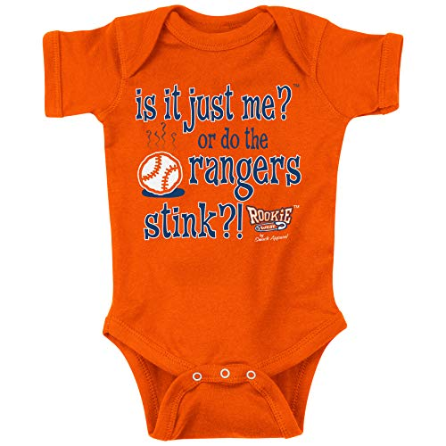 Rookie Wear by Smack Apparel Houston Baseball Fans. is It Just Me or do The Rangers Stink? (NB-2T) (Newborn)