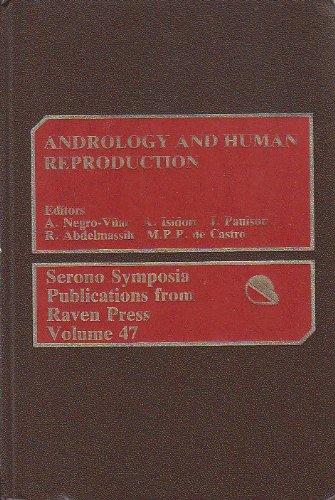 Andrology and Human Reproduction (Serono Symposia)