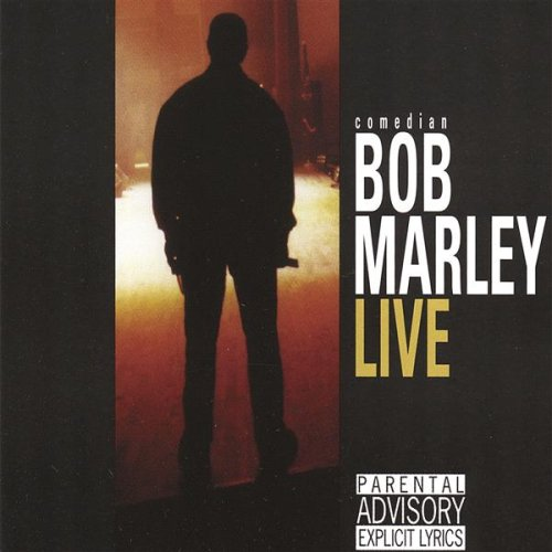 Comedian Bob Marley Live by CD Baby