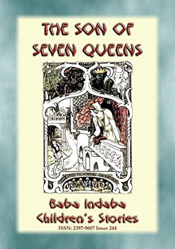 THE SON OF SEVEN QUEENS - An Children's Story from India: Baba Indaba Children's Stories - Issue - Hut India