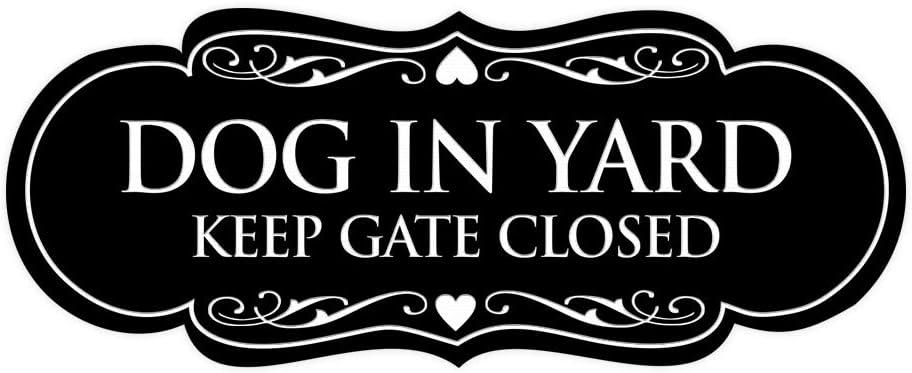 Signs ByLITA Designer Dog in Yard Keep Gate Closed Sign(Black) - Large