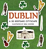 Dublin: A 3D Keepsake Cityscape (Panorama Pops)