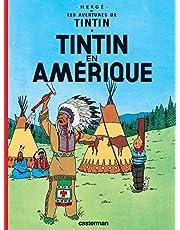 TINTIN T.03 : TINTIN EN AMÉRIQUE