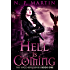 Hell Is Coming (Watchers Book 1)