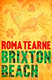 Brixton Beach by Roma Tearne front cover