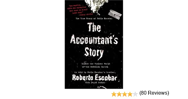 The accountants story inside the violent world of the medelln the accountants story inside the violent world of the medelln cartel amazon books fandeluxe Choice Image