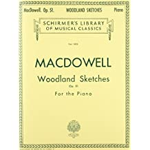 Woodland Sketches, Op. 51: Schirmer Library of Classics Volume 1805 Piano Solo