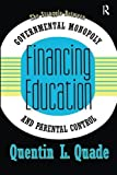 Financing Education: The Struggle between Governmental Monopoly and Parental Control