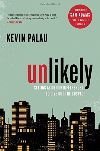 Download Unlikely: Setting Aside Our Differences to Live Out the Gospel pdf