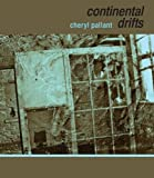 Continental Drifts, Pallant, Cheryl, 1609640853