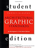 img - for Architectural Graphic Standards Student Edition: An Abridgement of the 9th Edition book / textbook / text book