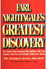 Earl Nightingale's Greatest Discovery: Six Words that Changed the Author's Life Can Ensure Success to Anyone Who Uses Them (PMA Book Series) Hardcover
