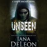 Unseen   Jana DeLeon