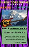Climbing the K2:  Kreutzer Etude #2 (Master the Classics! Book 1)