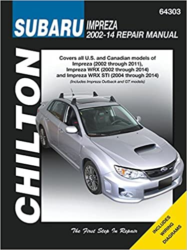 Subaru impreza wrx automotive repair manual 2002 to 2014 subaru impreza wrx automotive repair manual 2002 to 2014 chilton editors of haynes manuals 9781620921302 amazon books fandeluxe Choice Image