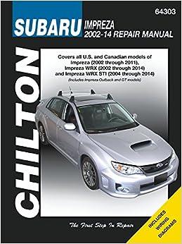 subaru impreza 2014. subaru impreza u0026 wrx automotive repair manual 2002 to 2014 chilton