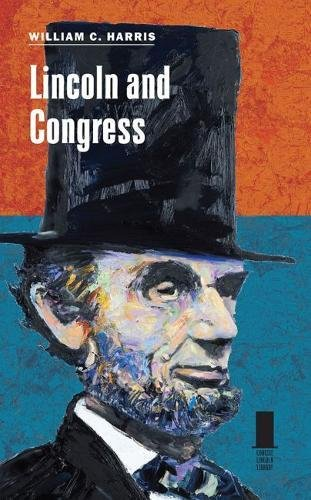 Lincoln and Congress (Concise Lincoln Library)