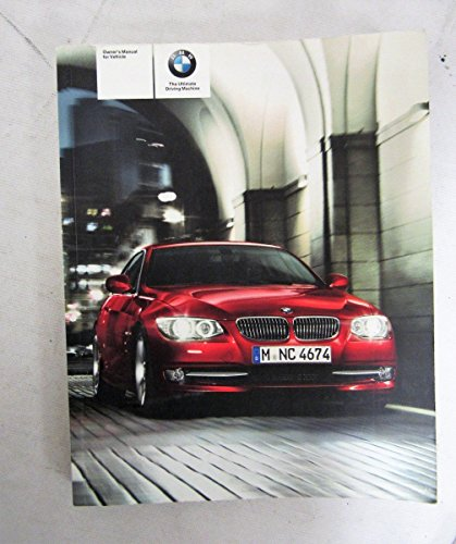 2011 BMW 3 Series Coupe / Convertible / M3 / 328i / 335i / 335is / xDrive Owners Manual Guide Book
