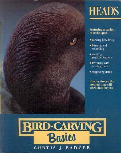 Heads (Bird Carving Basics Series, Vol. 3)
