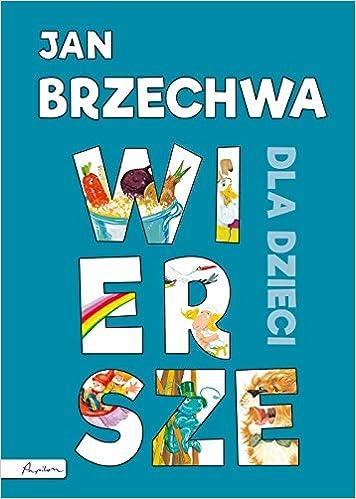 Jan Brzechwa Wiersze Dla Dzieci Polish Edition Jan