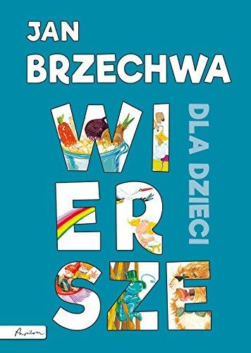 Jan Brzechwa Wiersze Dla Dzieci Amazones Jan Brzechwa