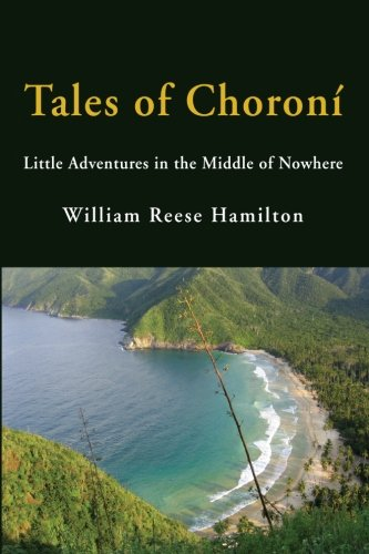 Tales of Choroní: Little Adventures in the Middle of Nowhere ()
