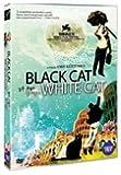 Black Cat , White Cat [Import ,All Regions, English Subtitles]