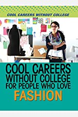 Cool Careers Without College for People Who Love Fashion Library Binding