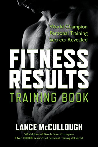 Fitness Results Training Book: 30 Minute Workouts: Weight Training, Health, Fitness & Dieting (Nutrition) for the Aging to Youth
