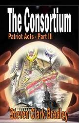 Consortium: Patriot Acts Series, Vol. 3