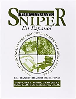 ;UPD; El Ultimate Sniper En Espanol: Un Manual Avanzado Para Francotiradores Militares Y Policiales (Spanish Edition). world thanks frase Paquete Country