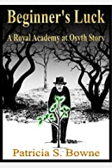 Beginner's Luck (The Royal Academy at Osyth Stories) Kindle Edition