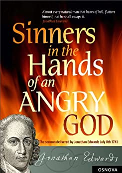 an analysis of the opening paragraph of sinners in the hands of an angry god by jonathan edwards Activity as we listen to sinners in the hands of angry god, you are to draw pictures of images created by jonathan edwards when we are finished listening, you need to find the quote that inspired that image and write it on the back.