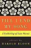 Till I End My Song, Harold Bloom, 0061923052