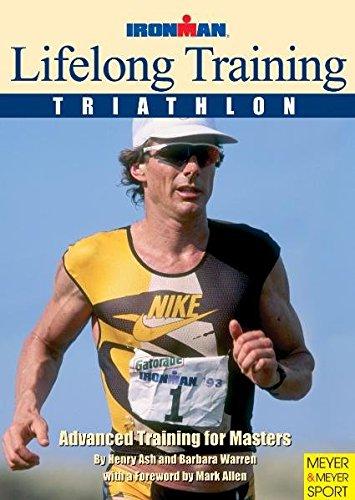 Lifelong Training: Triathlon : Advanced Training for Masters (Ironman - Ironman Allen Mark