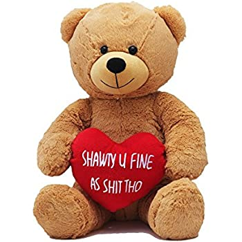 hollabears extra large shawty u fine as shit tho teddy bear funny and cute valentines