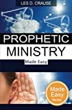media ministry made easy - Prophetic Ministry Made Easy