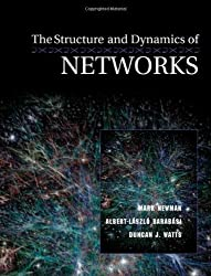 The Structure and Dynamics of Networks: (Princeton Studies in Complexity) by Newman, Mark, Barab???si, Albert-L???szl???, Watts, Duncan J. (2006) Paperback