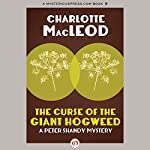The Curse of the Giant Hogweed | Charlotte MacLeod