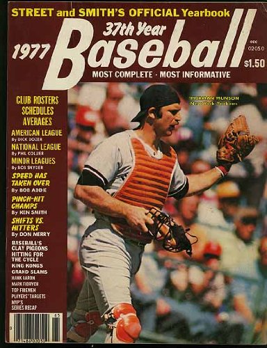 (Street and Smith's 1977 Official Baseball Yearbook (Thurman Munson - New York Yankees cover) )