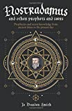 img - for Nostradamus and Other Prophets and Seers: Prophecies and Secret Knowledge from Ancient Times to the Present Day book / textbook / text book