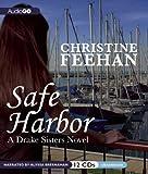Safe Harbor (A Drake Sisters Novel)