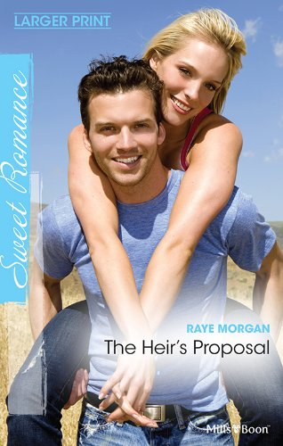 The Heirs Proposal Kindle Edition By Raye Morgan Contemporary