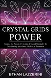img - for Crystal Grids Power: Harness The Power of Crystals and Sacred Geometry for Manifesting Abundance, Healing and Protection book / textbook / text book